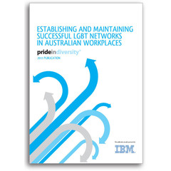 Establishing and Maintaining Successful LGBT Networks In Australian Workplaces